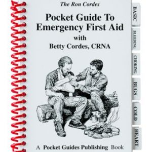 Pocket Guide to Emergency First Aid Book by Ron Cordes and Betty Cordes, CRNA